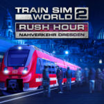 train-sim-world-2-introduces-nahverkehr-dresden,-one-of-the-busiest-routes-in-the-game